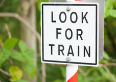 Look for train warning sign Stock Photography