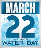 Loose-leaf Calendar with Date and Liquid for World Water Day, Vector Illustration. Poster with a loose-leaf calendar with refreshing water surge for World Water Royalty Free Stock Image