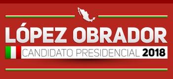 Lopez Obrador Candidato presidencial 2018, kandyday na prezydenta 2018 hiszpański tekst, Meksykańscy wybory Obrazy Royalty Free