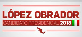 Lopez Obrador Candidato 2018 presidencial, texto español del candidato presidencial 2018, elecciones mexicanas ilustración del vector