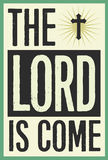 The Lord is Come Vintage Christmas Poster Royalty Free Stock Photos