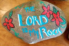 The Lord Is My Rock - Painted Rock stock image