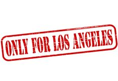 Only for Los Angeles. Rubber stamp with text only for Los Angeles inside,  illustration Royalty Free Stock Photo
