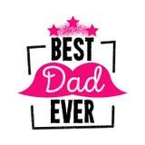 Los ejemplos del vector diseñan especialmente para el día del padre s El mejor papá nunca libre illustration