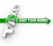 Los impuestos - guarde su dinero Foto de archivo libre de regalías