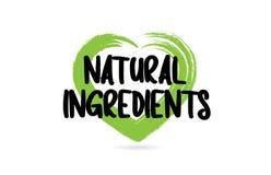 los ingredientes naturales mandan un SMS a palabra con el icono verde de la forma del coraz?n del amor ilustración del vector