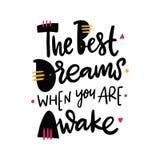 Los mejores sueños suceder cuando usted es el poner letras despierto de las citas de la inspiración Aislado en el fondo blanco stock de ilustración