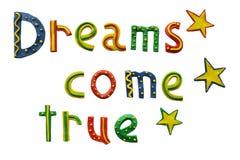 Los sueños vienen verdad Imágenes de archivo libres de regalías
