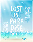Lost in paradise poster with handwritten calligraphy. Royalty Free Stock Photos
