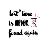 Lost time is never found again Stock Images