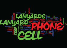 Lost Your Cell Phone The Benefits Of Cell Phone Lanyards Text Background  Word Cloud Concept Stock Images