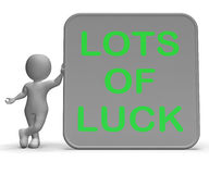 Lots Of Luck Sign Means Wishes Fortune And Success Royalty Free Stock Photos