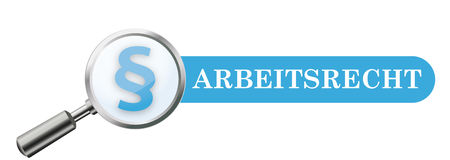 Loupe Blue Paragraph Banner Arbeitsrecht. Germant text Arbeitsrecht, translate Labor Law Royalty Free Stock Photos