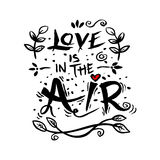 Love is in the air inscription. Stock Photography