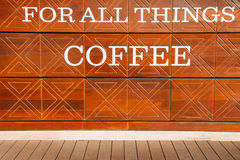 LOVE for all thing Coffe is the billboard on the wall, backgroun Stock Photography