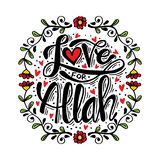 Love for Allah hand lettering. royalty free illustration