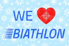 We love biathlon vector poster with text. White snowflakes texture. Heart, target, sight icons on a blue background. Winter sports. Biathlon, activity vector Royalty Free Illustration