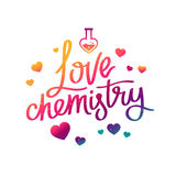 Love Chemistry. The trend calligraphy Royalty Free Stock Images