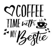Love Coffee Time with my Bestie Stock Photography