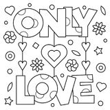 Only love. Coloring page. Vector illustration. Only love. Coloring page. Black and white vector illustration Royalty Free Stock Photo
