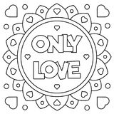 Only love. Coloring page. Vector illustration. Only love. Coloring page. Black and white vector illustration Royalty Free Stock Images