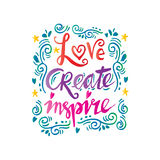 Love create inspire hand lettering. Stock Photography