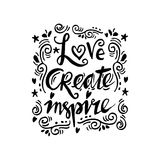 Love create inspire hand lettering. Stock Image