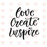 Love, Create, Inspire. Motivational poster. Love Create Inspire. Motivational poster Vector illustration Stock Images