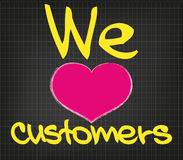 We love customers Stock Photo