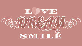 Love dream girl typography, t-shirt graphics, vector format eps1. 0 Stock Image