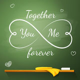 Love greeting card on the chalkboard in shape of. Eternity symbol made from hearts, with small hearts near the big. Together You And Me Forever - message Stock Photos