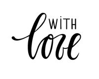 With love. Hand drawn calligraphy and brush pen lettering. Stock Photography