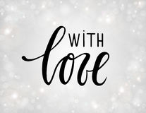 With love. Hand drawn calligraphy and brush pen lettering on silver background with bokeh. Royalty Free Stock Photo