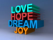 Love hope dream and joy Stock Image