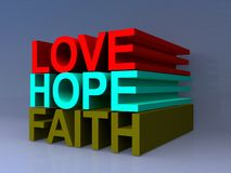 Love, hope and faith Royalty Free Stock Photos