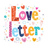 Love letter typography lettering decorative type Royalty Free Stock Image