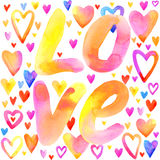 Love lettering background. Valentines day card. Holiday abstract watercolor background with colorful hearts and handwriting text. Valentines day watercolor Stock Images