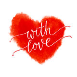 With love - lettering on a watercolor red heart. On a white background. Valentines day card. Hand drawn watercolor vector illustration. Design by flyer, banner Royalty Free Stock Photos