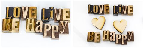 Love live be happy quote. Wooden block letters letterpress love live be happy message hearts collage white isolated background typography type stock images