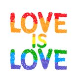 Love is love. Inspirational Gay Pride poster Royalty Free Stock Images