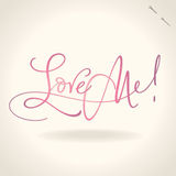 LOVE ME hand lettering (vector) Stock Photography