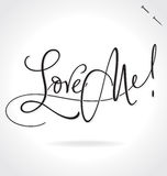 LOVE ME hand lettering (vector) Royalty Free Stock Photos