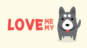 Love me love my dog. With little dog standing, graphic vector Royalty Free Stock Photo