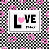 Love me. Pink lips kisses prints background. Black and white squares. Trendy layout. Postcards, logos, labels. Royalty Free Stock Photo