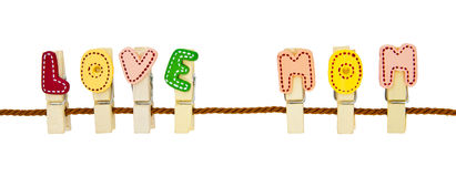 Love MoM. Phrase clip on the rope stock photography