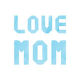 Love mom lettering with blue watercolor.  Stock Photography