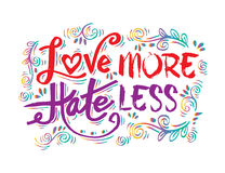 Love more hate less Stock Photos