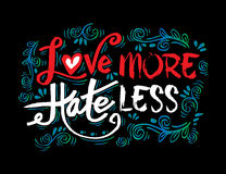 Love more hate less Stock Photo