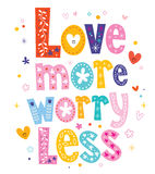 Love more worry less. Decorative type lettering design vector illustration