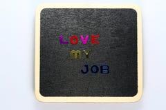 Love my job Stock Photography